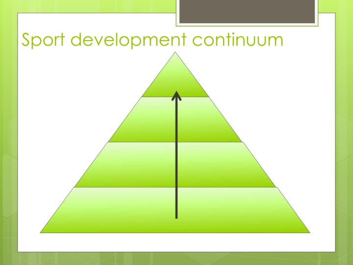 Sport development continuum
