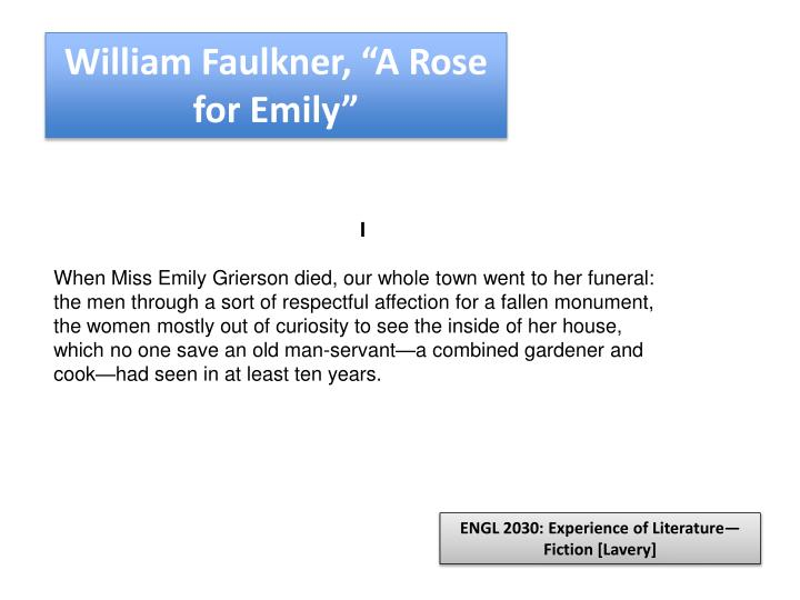 "William Faulkner, ""A Rose for Emily"""