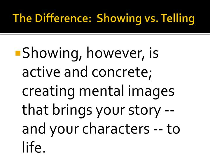 The difference showing vs telling1