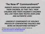 t he new 4 th commandment