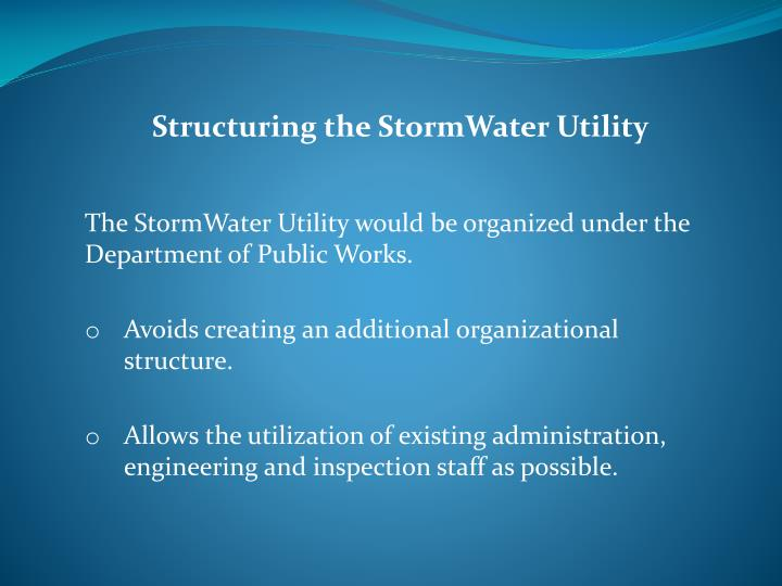 Structuring the StormWater Utility