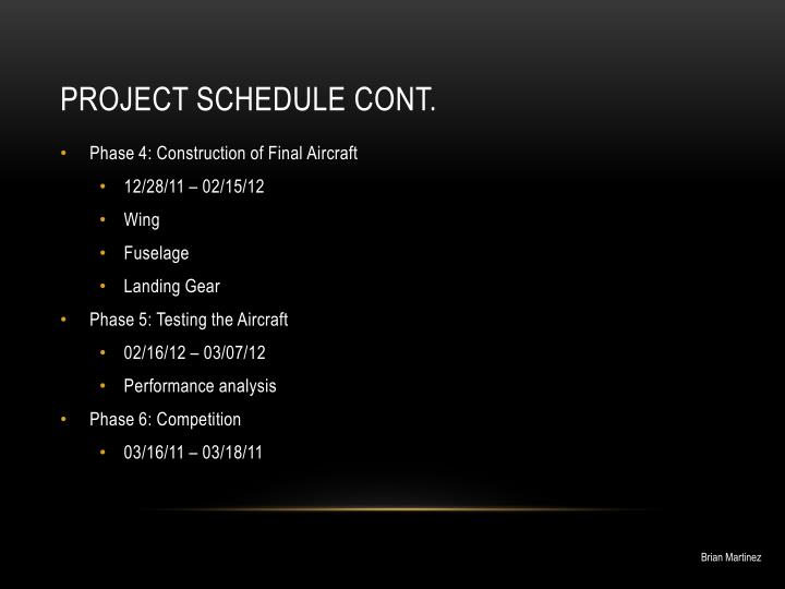 Project schedule cont.