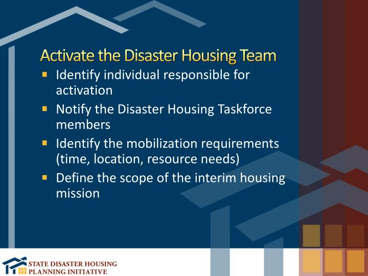 Activate the Disaster Housing Team