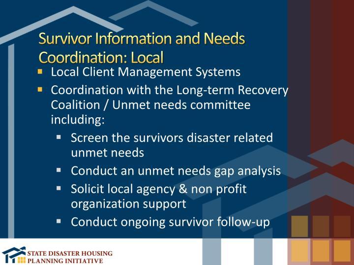 Survivor Information and Needs Coordination: Local