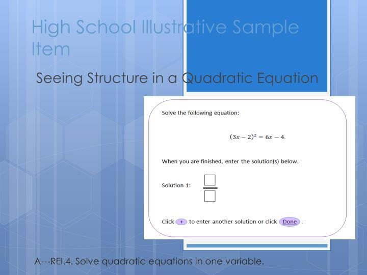 High School Illustrative Sample Item