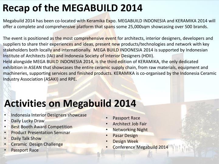 Recap of the MEGABUILD 2014
