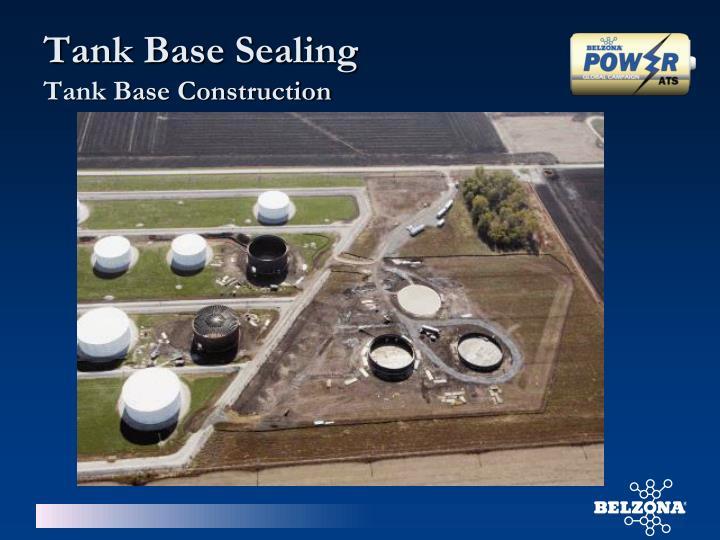 Tank Base Sealing