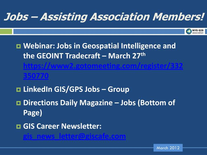 Jobs – Assisting Association Members!