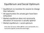 equilibrium and social optimum