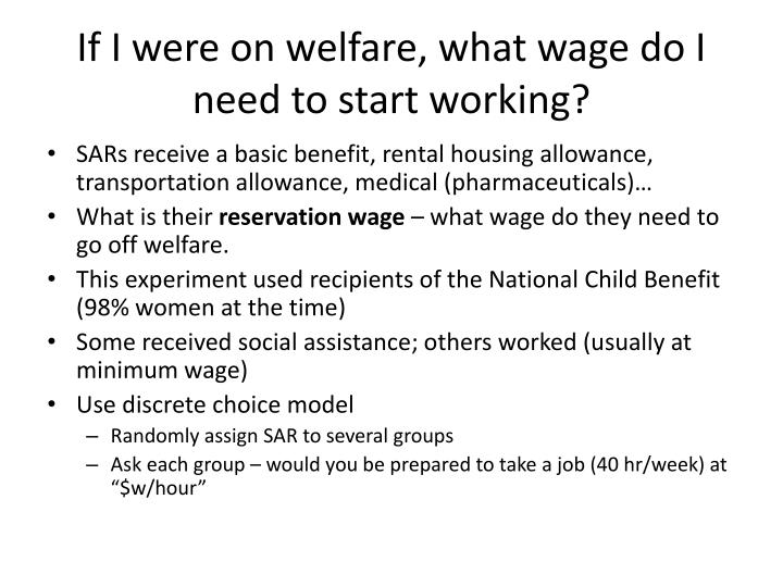 If I were on welfare, what wage do I need to start working?