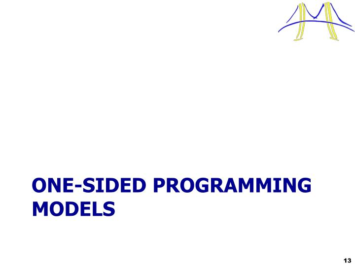 One-SIDED Programming Models