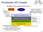 the berkeley upc compiler