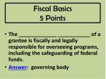 fiscal basics 5 points
