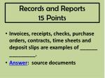 records and reports 15 points