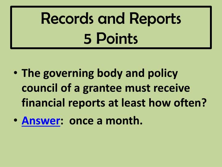 Records and reports 5 points