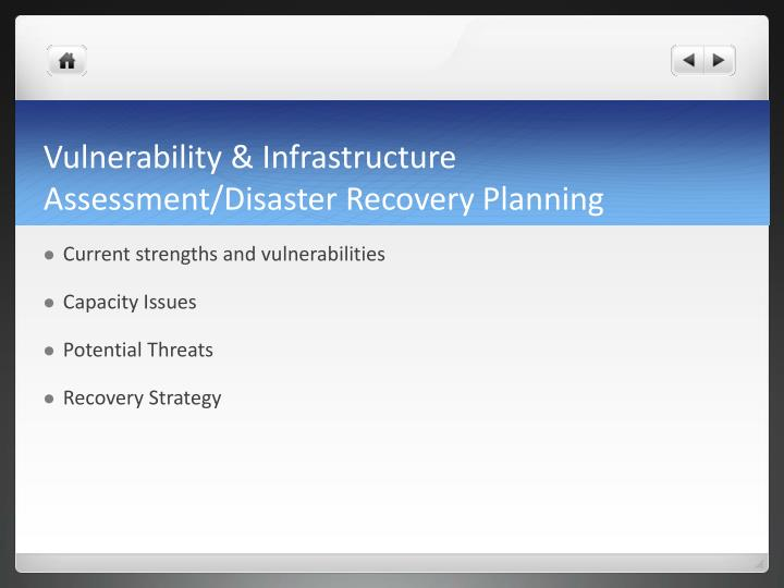 Vulnerability & Infrastructure Assessment/Disaster Recovery Planning