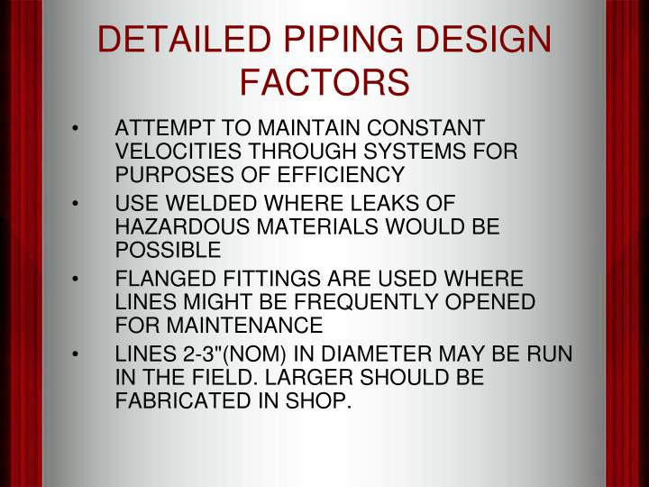 DETAILED PIPING DESIGN FACTORS