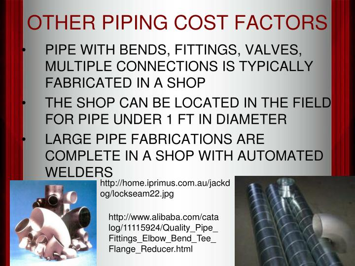 OTHER PIPING COST FACTORS