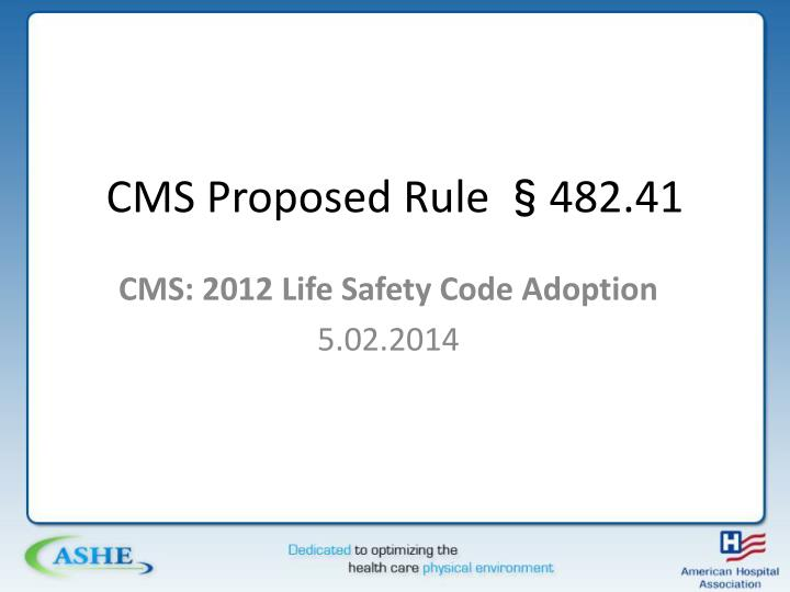 Cms proposed rule 482 41