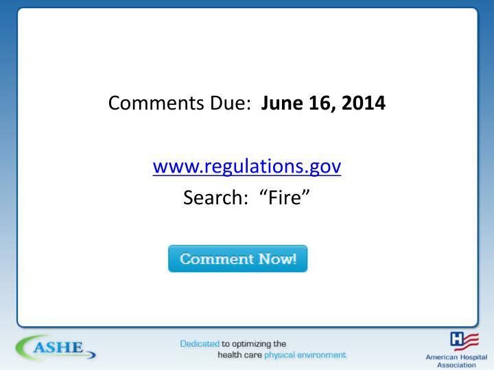 Comments Due: