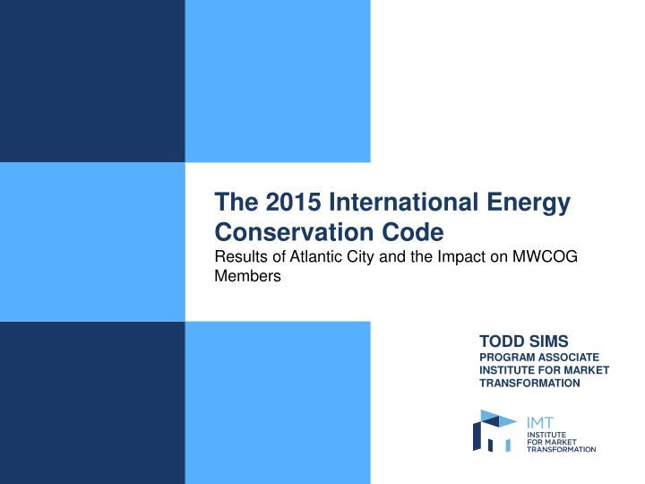 The 2015 International Energy Conservation Code