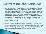 1 extent of impact dissemination