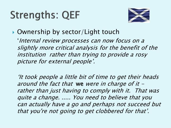 Strengths: QEF