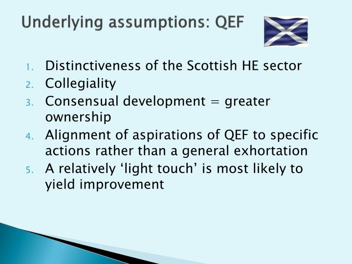 Underlying assumptions: QEF