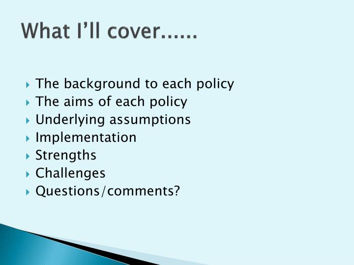 What I'll cover......