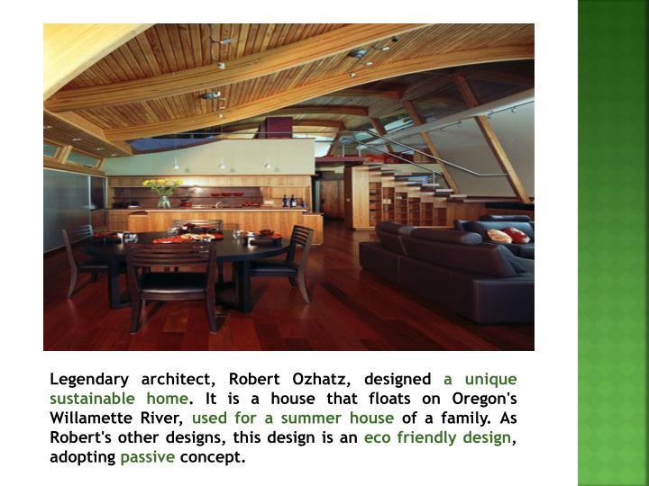 Legendary architect, Robert