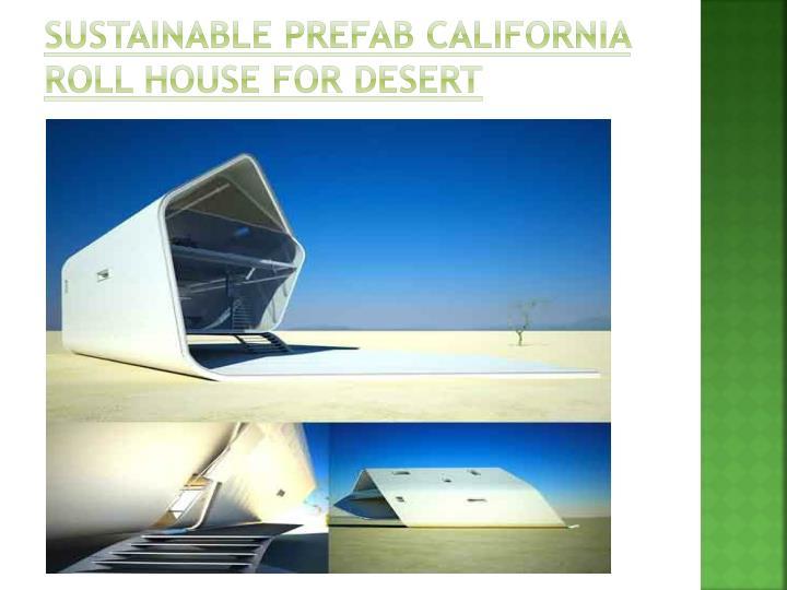 Sustainable Prefab California Roll House for Desert