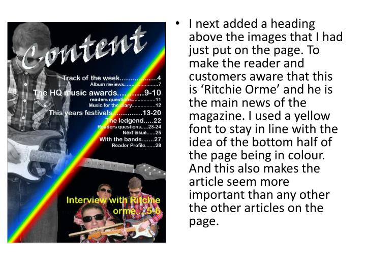 I next added a heading above the images that I had just put on the page. To make the reader and customers aware that this is 'Ritchie