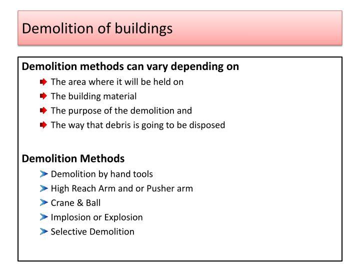 Demolition of buildings