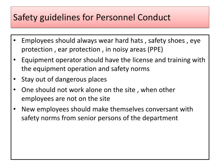 Safety guidelines for Personnel Conduct
