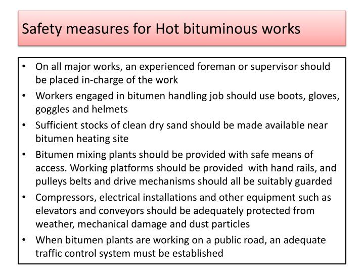 Safety measures for Hot bituminous works