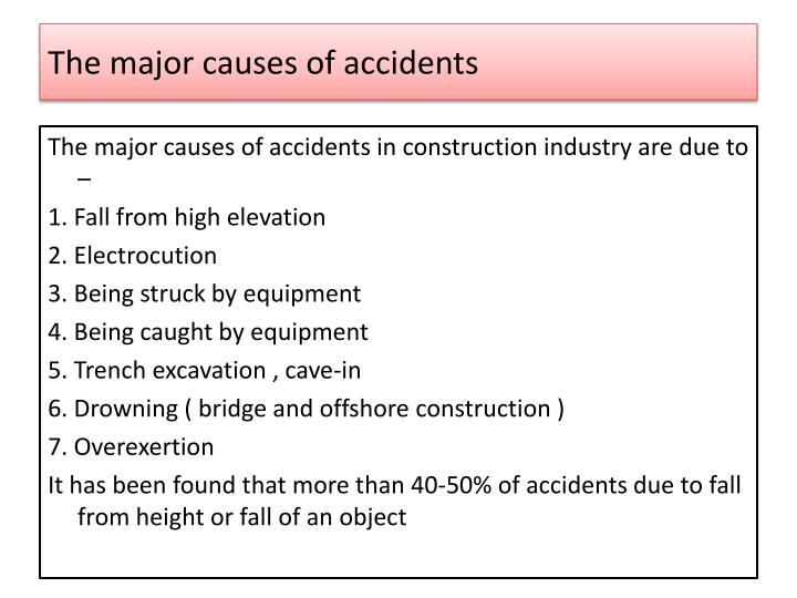 The major causes of accidents