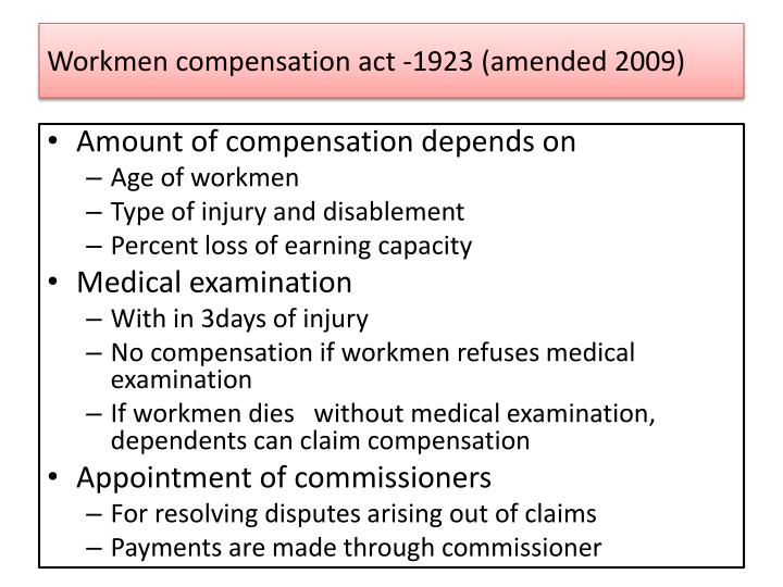 Workmen compensation act -1923 (amended 2009)