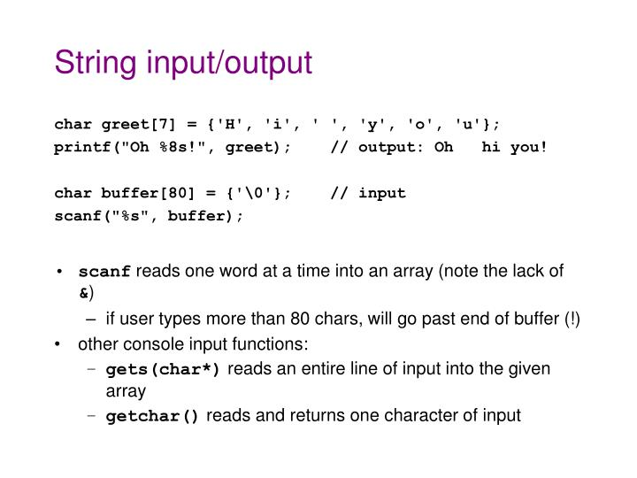 String input/output