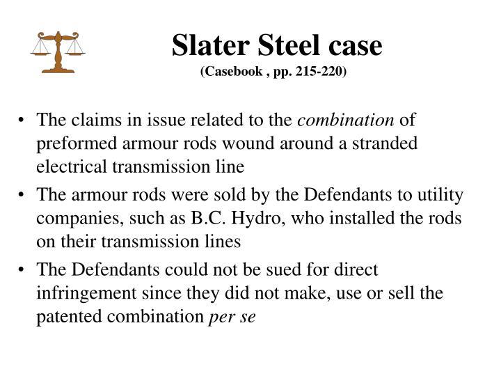 Slater Steel case
