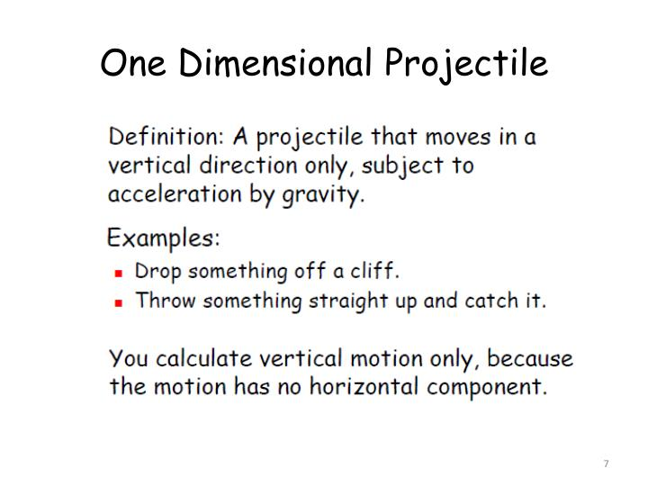 One Dimensional Projectile