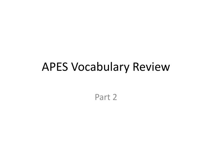 Apes vocabulary review