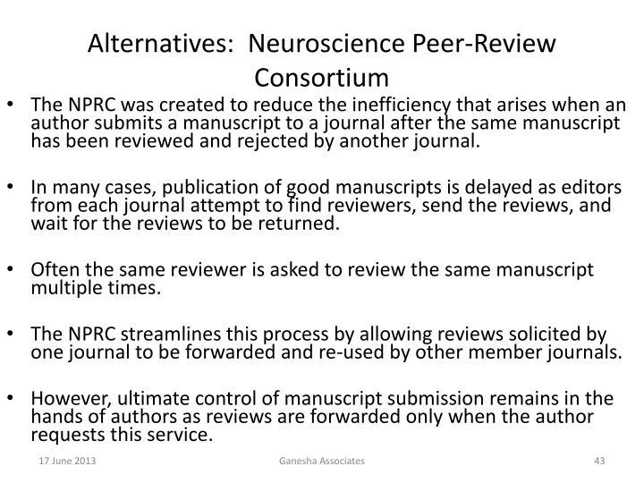 Alternatives:  Neuroscience