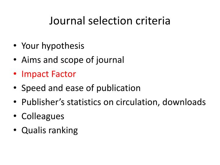 Journal selection criteria