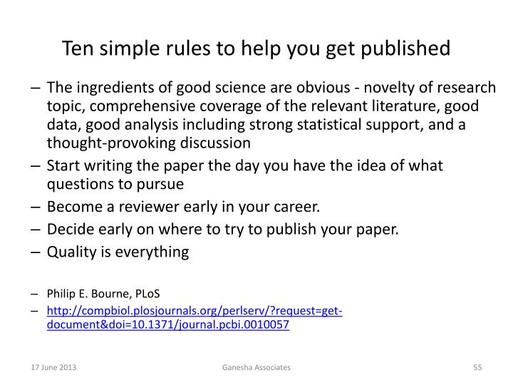 Ten simple rules to help you get published