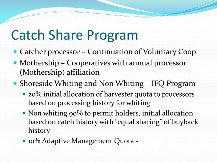 Catch Share Program