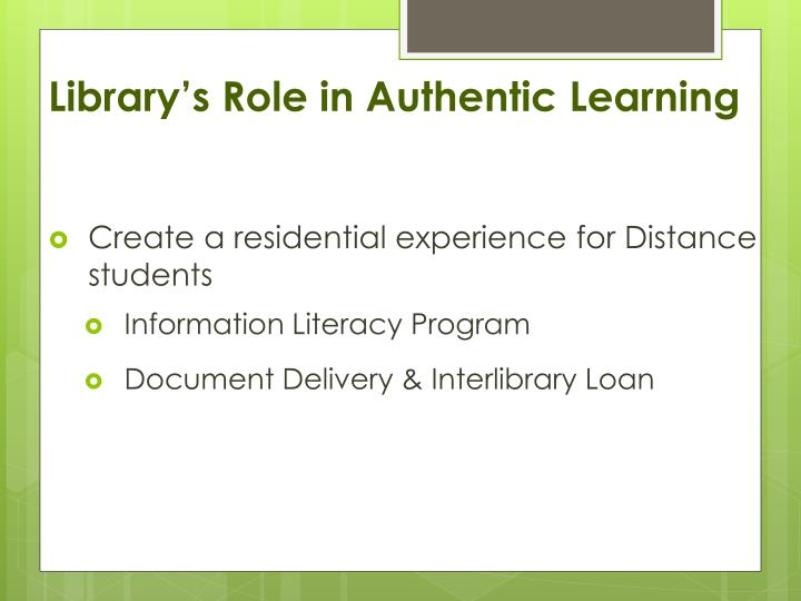 Library's Role in Authentic Learning