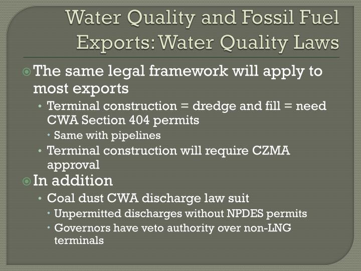 Water Quality and Fossil Fuel Exports: Water Quality Laws