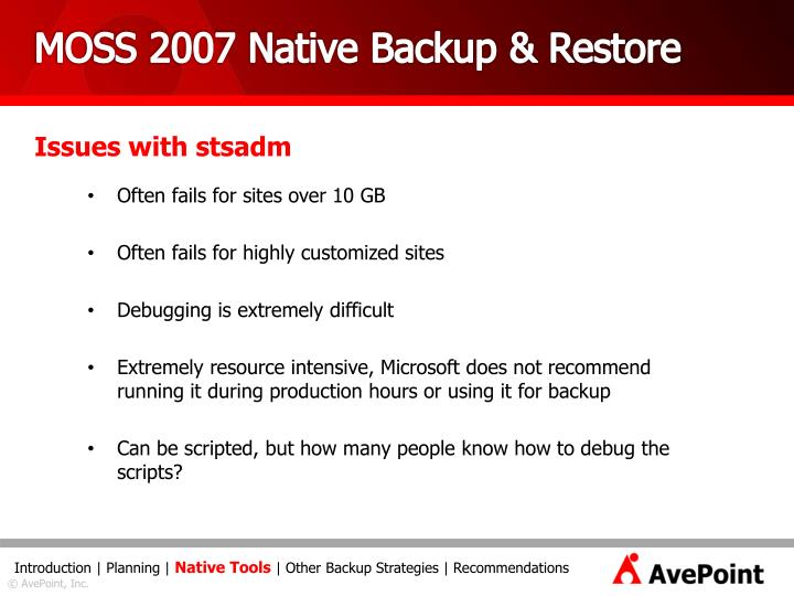 MOSS 2007 Native Backup & Restore