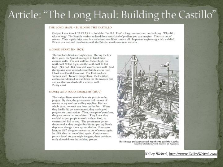 "Article: ""The Long Haul: Building the Castillo"""
