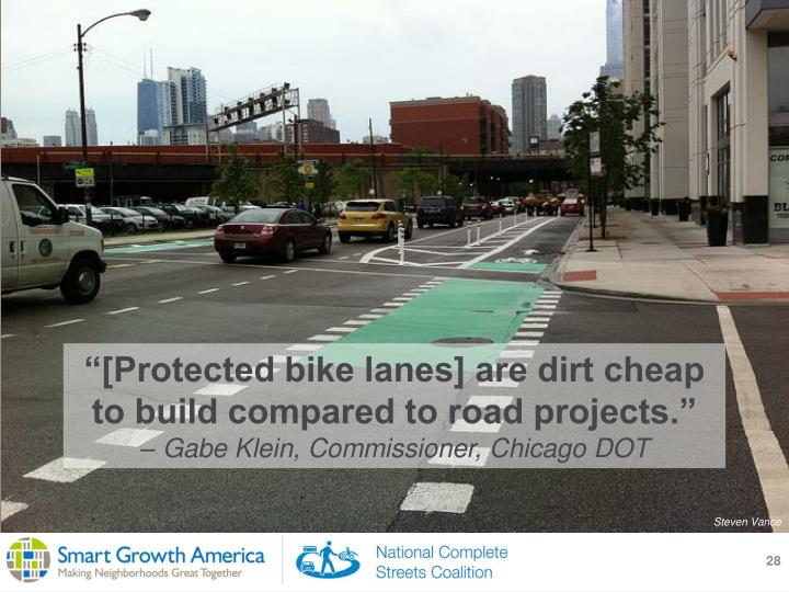"""[Protected bike lanes] are dirt cheap to build compared to road projects."""